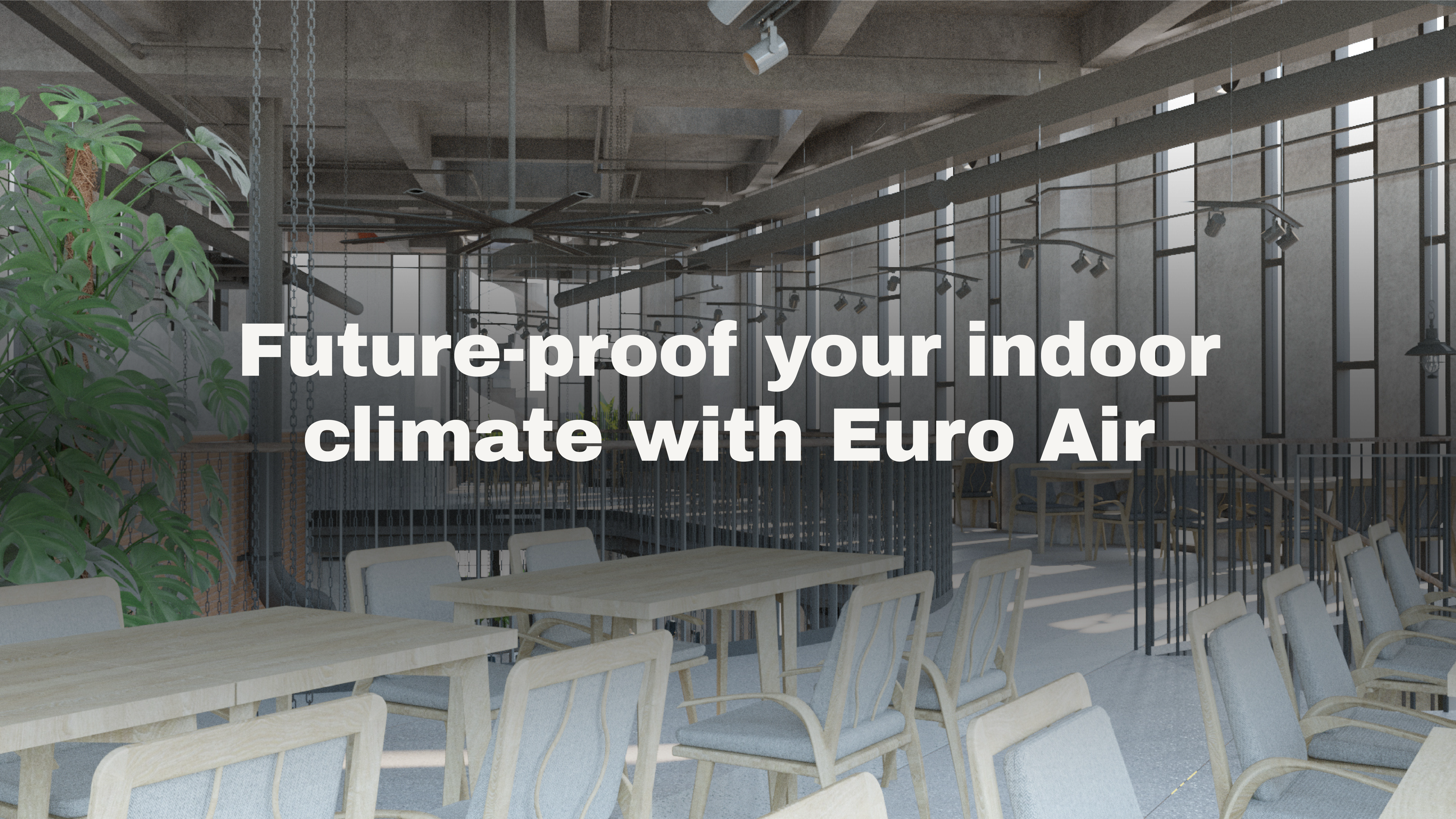 Future-proof your indoor climate with Euro Air